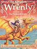 The Thirteenth Knight (Kingdom of Wrenly, The)