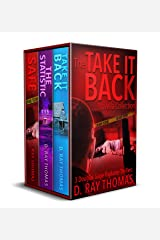 The Take It Back Novella Collection: 3 Douglas Gage Vigilante Thrillers Kindle Edition