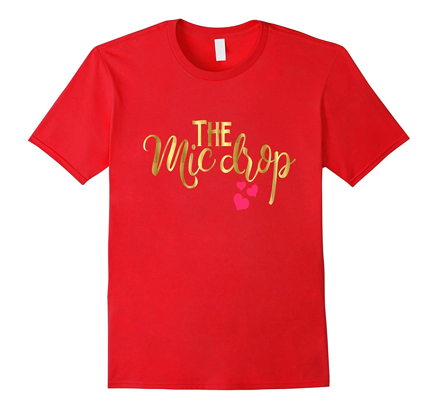 Youngest Child Shirt The Mic Drop Family Kids Daughter Gold-TH