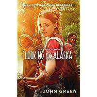 Looking For Alaska [TV Tie-in Edition]