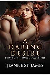 A Daring Desire (Dare Menage Series Book 4) Kindle Edition