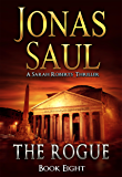 The Rogue (A Sarah Roberts Thriller, Book 8)