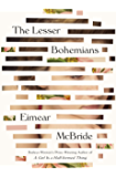 The Lesser Bohemians: A Novel
