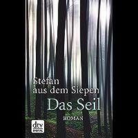 Das Seil: Roman (German Edition)
