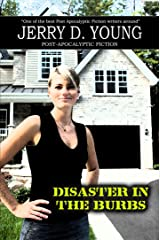 Disaster in the 'Burbs Kindle Edition