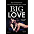 Big Love (Welcome Series Vol. 2)