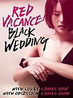 Red Vacance Black Wedding (English Subtitled)