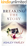 Breaking the Story (Scottie's Adventures Book 2)