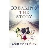 Breaking the Story (Scottie's Adventures Book 2)