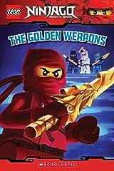 The Golden Weapons (LEGO Ninjago: Reader) (LEGO Ninjago Reader Book 3) Kindle Edition