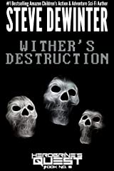 Wither's Destruction (Herobrine's Quest Book 9) Kindle Edition