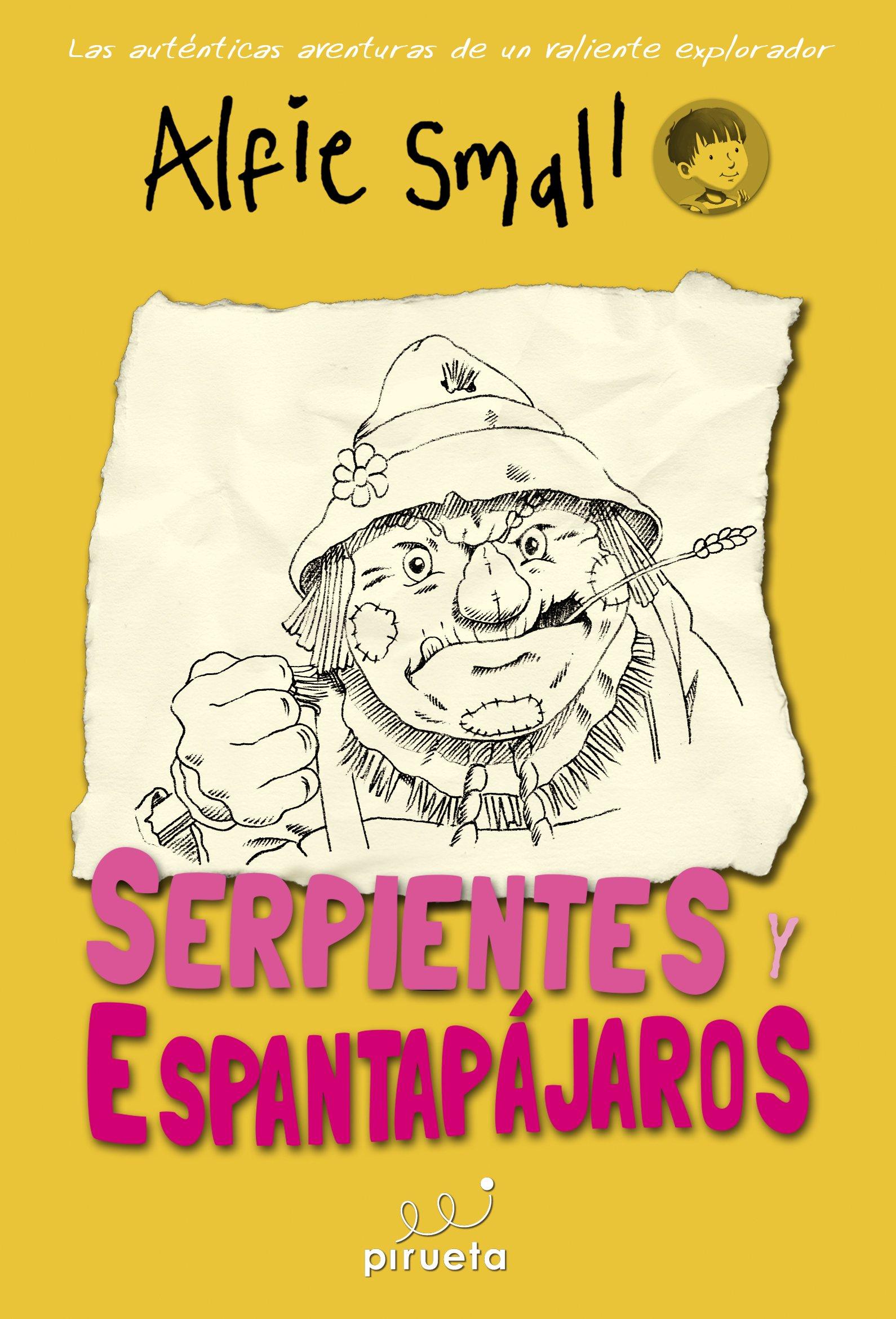 Download Diario de Alfie Small. Serpientes y espantapajaros (Spanish Edition) PDF