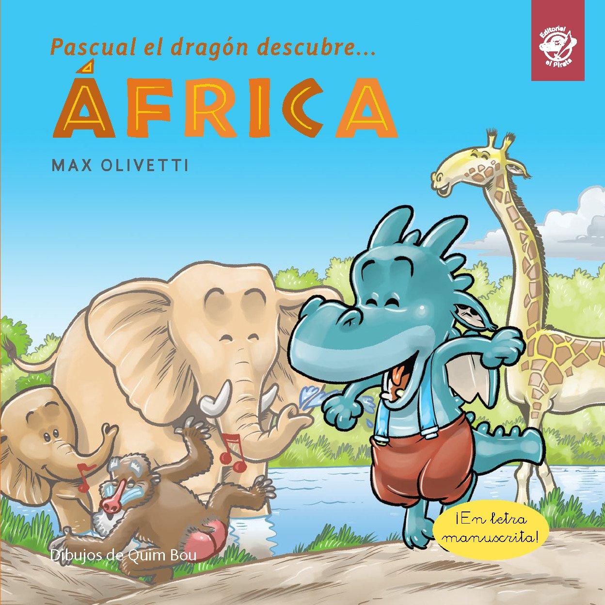 Download PDD03. PASCUAL EL DRAGON DESCUBRE... AFRICA (+5 A�OS) ebook