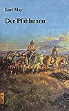 Der Pfahlmann (Karl Mays Reise- und Abenteuererzählungen 4)