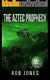 The Aztec Prophecy (Joe Hawke Book 6)