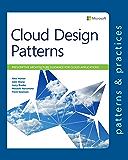 Cloud Design Patterns: Prescriptive Architecture Guidance for Cloud Applications (Microsoft patterns & practices) (English Edition)