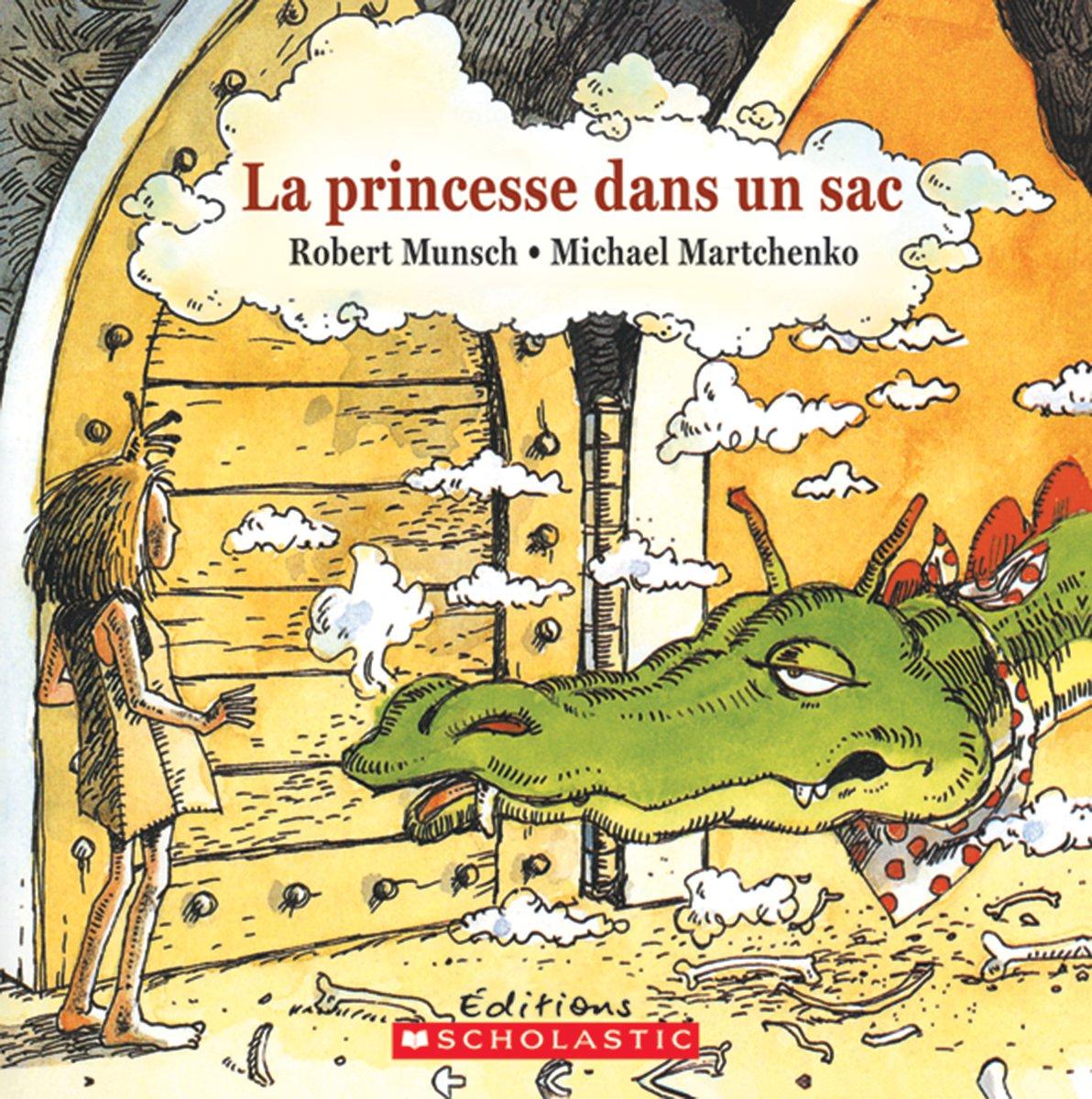 Download La Princesse Dans Un Sac (Robert Munsch) (French Edition) ebook