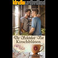 Die Schönheit von Kirschblüten (Café Cinnamon 4) (German Edition) book cover