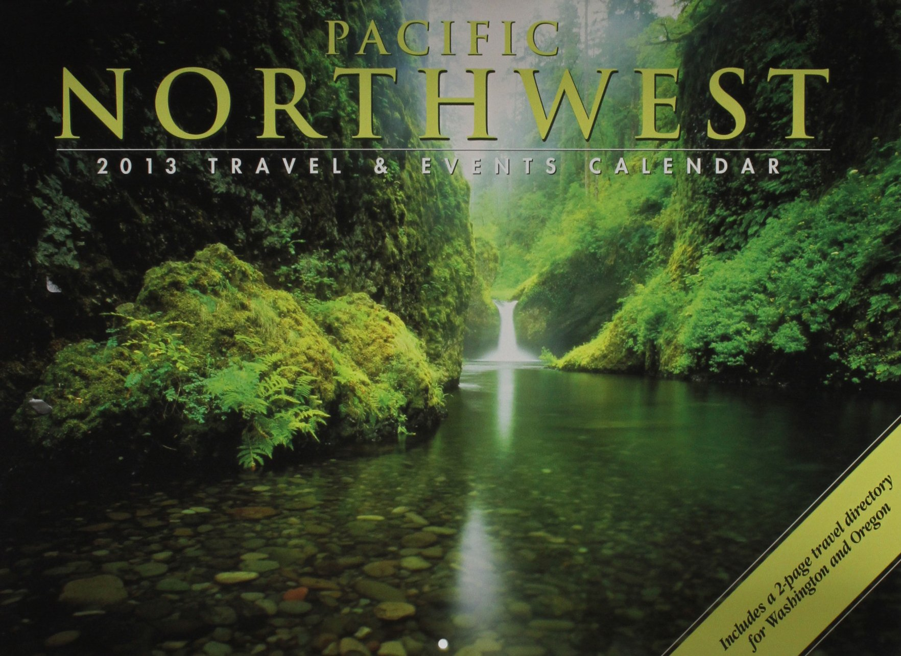 Download Pacific Northwest Travel & Events 2013 Calendar PDF