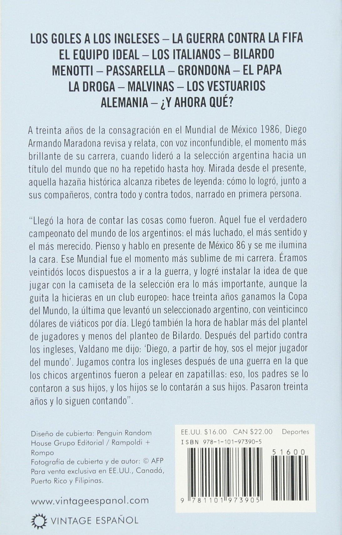 Mexico 86: Así ganamos la copa (Spanish Edition): Diego Armando Maradona: 9781101973905: Amazon.com: Books
