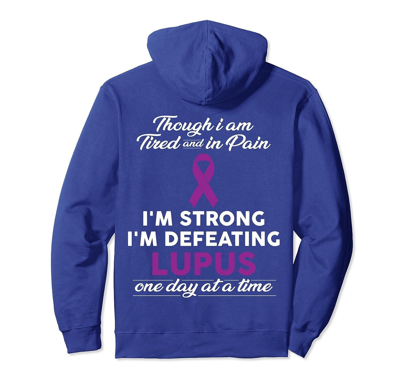 I Am Defeating Lupus Hoodie - Lupus Awareness Shirt-fa