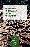 Le génocide des Tutsis au Rwanda