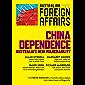 AFA7 China Dependence: Australia's New Vulnerability (Australian Foreign Affairs)