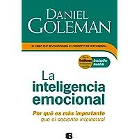 La inteligencia emocional: Por qué es más importante que el cociente intelectual