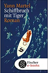 Schiffbruch mit Tiger: Roman (German Edition) Kindle Edition