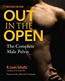 Out in the Open, Revised Edition: The Complete Male Pelvis