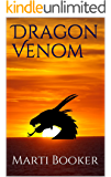Dragon Venom (A Poison in the Blood Book 1)