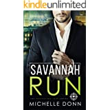 Savannah Run: A Romantic Suspense Novel (The Protecting Love Series Book 1)