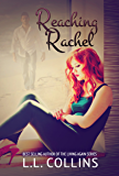 Reaching Rachel (Living Again #2) (Living Again Series)