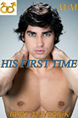 His First Time (Gay Romance Book 1) Kindle Edition