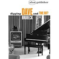 Digging Dave Brubeck and Time Out!