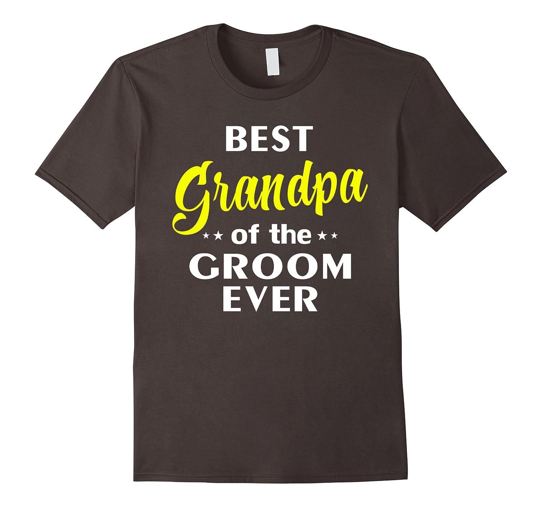 Best Grandpa Of The Groom Ever Shirt - Wedding T Shirt-Vaci