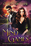 Mind Games (The Witches of Wheeler Park Book 4)