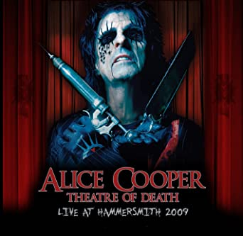 a7ef3782db12a Alice Cooper: Theatre of Death: Live at Hammersmith 2009 Blu-ray ...