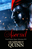 Ascend (Fated Fantasy Book Series Finale) (A Fated Fantasy Quest Adventure 11)