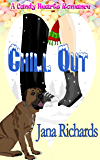 Chill Out (A Candy Hearts Romance)