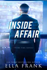 Inside Affair (Prime Time Series Book 1) Kindle Edition