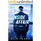 Inside Affair (Prime Time Series Book 1) (English Edition)