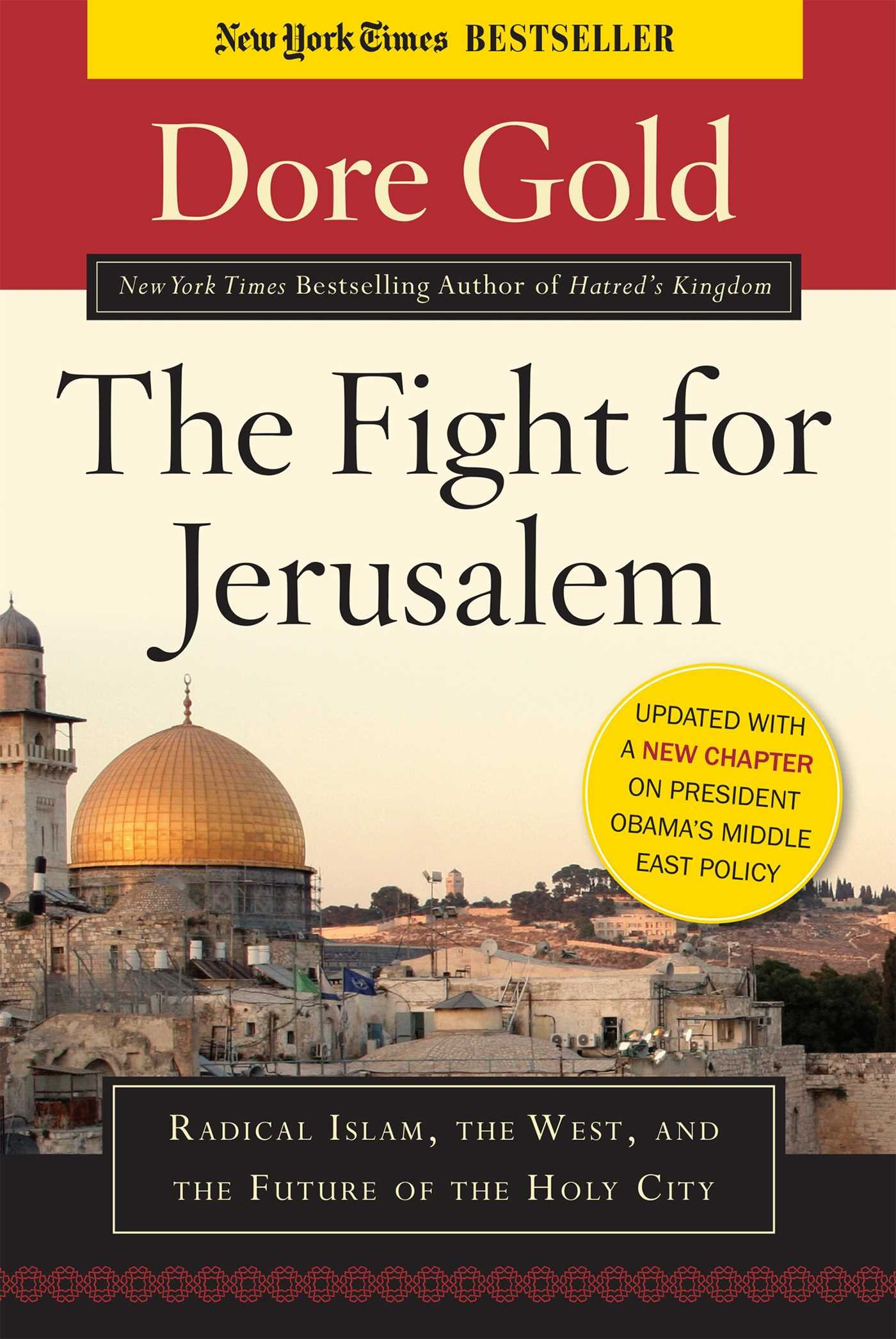 The Fight for Jerusalem: Radical Islam, the West, and the Future of the Holy City PDF