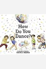 How Do You Dance? Kindle Edition