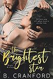 The Brightest Star (Bright & Crazy Book 1)