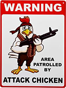 Warning Area Patrolled by Attack Chicken Metal Tin Sign | Caution Beware No Trespassing Gun Rooster Poultry Wall Art Decor Coop Barn Farm Homestead Fence Yard | 12 x 16 inches