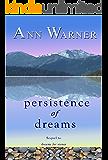 Persistence of Dreams (Dreams Saga Book 2)