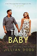 That Baby:  A Small Town Friends-to-Lovers Romance (That Boy Series Book 3) Kindle Edition