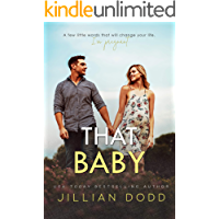 That Baby:  A Small Town Friends-to-Lovers Romance (That Boy Series Book 3)