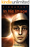 Firmament: In His Image